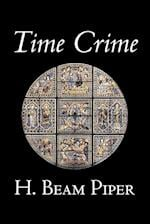 Time Crime by H. Beam Piper, Science Fiction, Adventure