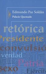 Palacio Quemado/ Burned Palace