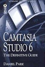 Camtasia Studio 6: The Definitive Guide