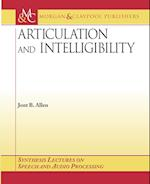 Articulation and Intelligibility (Synthesis Lectures on Speech And Audio Processing)