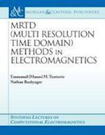 MRTD (Multi Resolution Time Domain) Method in Electromagnetics (Synthesis Lectures on Computational Electromagnetics)