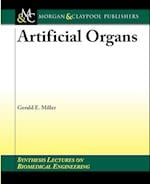 Artificial Organs (Synthesis Lectures on Biomedical Engineering)