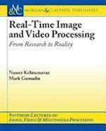 Real-Time Image and Video Processing (Synthesis Lectures on Image, Video, & Multimedia Processing)