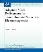 Adaptive Mesh Refinement in Time-Domain Numerical Electromagnetics (Synthesis Lectures on Computational Electromagnetics)