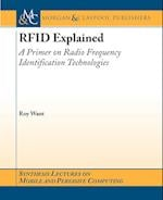 RFID Explained (Synthesis Lectures on Mobile And Pervasive Computing)