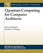 Quantum Computing for Computer Architects (Synthesis Lectures on Computer Architecture)