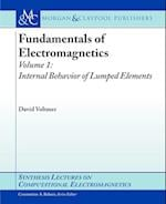 Fundamentals of Electromagnetics 1 (Synthesis Lectures on Computational Electromagnetics)