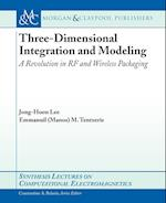 Three-Dimensional Integration and Modeling (Synthesis Lectures on Computational Electromagnetics)