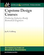 Capstone Design Courses (Synthesis Lectures on Biomedical Engineering)
