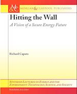 Hitting the Wall (Synthesis Lectures on Energy and the Environment: Technology, Science, and Society)