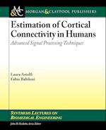 Estimation of Cortical Connectivity in Humans (Synthesis Lectures on Biomedical Engineering)