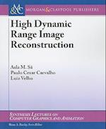 High Dynamic Range Image Reconstruction (Synthesis Lectures on Computer Graphics And Animation)