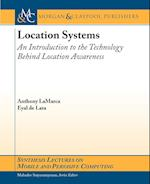 Location Systems (Synthesis Lectures on Mobile And Pervasive Computing)