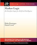 Markov Logic (Synthesis Lectures on Artificial Intelligence and Machine Learning)
