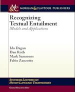 Recognizing Textual Entailment (Synthesis Lectures on Human Language Technologies)