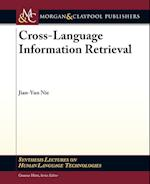 Cross-Language Information Retrieval (Synthesis Lectures on Human Language Technologies)