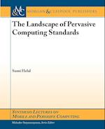 The Landscape of Pervasive Computing Standards (Synthesis Lectures on Mobile And Pervasive Computing)