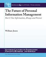 Future of Personal Information Management, Part 1 af William Jones