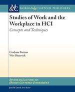 Studies of Work and the Workplace in HCI (Synthesis Lectures on Human-centered Informatics)
