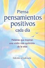 Piensa Pensamientos Positivos Cada Dia