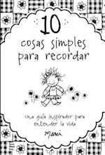 10 Cosas Simples Que Recordar