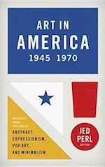 Art in America, 1945-1970 (The Library of America)
