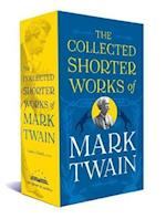 The Collected Shorter Works of Mark Twain (The Library of America)