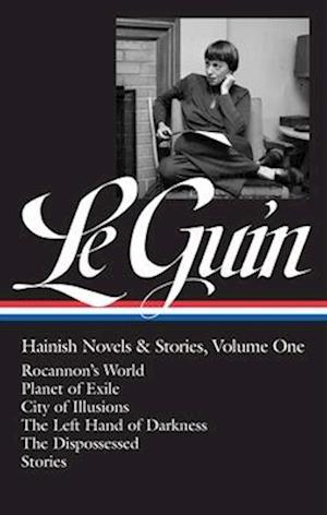 Ursula K. Le Guin: Hainish Novels And Stories Vol. 1