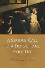 A Serious Call to Devout Holy Life af William Law