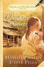 Daughter of Grace af Judith Pella, Michael Phillips