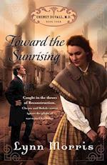 Toward the Sunrising (Cheney Duvall, M. D)