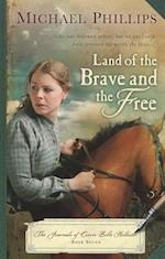 Land of the Brave and the Free (Journals of Corrie Belle Hollister)