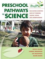 Preschool Pathways to Science (Preps)