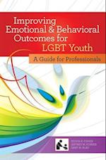 Improving Emotional and Behavioral Outcomes for LGBT Youth (Systems of Care for Children's Mental Health)