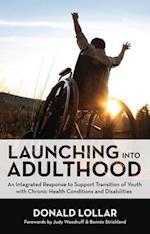 Launching into Adulthood