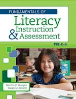 Fundamentals of Literacy Instruction and Assessment Pre-K-6