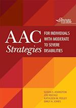 AAC Strategies for Individuals With Moderate to Severe Disabilities