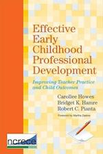 Effective Early Childhood Professional Development (National Center for Research on Early Childhood Education Series)