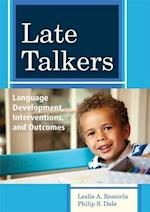 Late Talkers (COMMUNICATION AND LANGUAGE INTERVENTION SERIES)