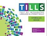 Test of Integrated Language and Literacy Skills(tm) (Tills(tm)) Stimulus Book