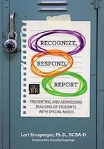 Recognize, Respond, Report