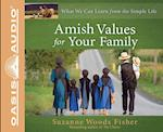 Amish Values for Your Family af Suzanne Woods Fisher