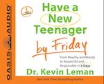 Have a New Teenager by Friday af Kevin Leman