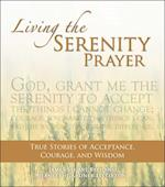 Living the Serenity Prayer af James Stuart Bell, Jeanett Gardner Littleton