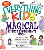 The Everything Kids' Magical Science Experiments Book (Everything Kids Series)