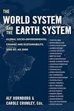 The World System And the Earth System af Alf Hornborg, Carole L Crumley