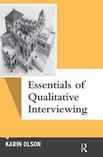Essentials of Qualitative Interviewing (Qualitative Essentials)