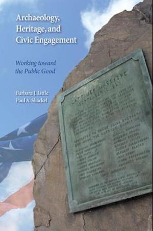 Archaeology, Heritage, and Civic Engagement