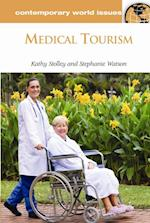 Medical Tourism: A Reference Handbook