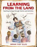 Learning from the Land: Teaching Ecology through Stories and Activities, 2nd Edition